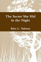 The Secret She Hid in the Night  PDF