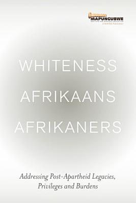 Whiteness Afrikaans Afrikaners PDF