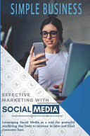 Effective Marketing With Social Media PDF