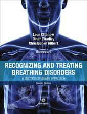 Recognizing and Treating Breathing Disorders E-Book: Edition 2