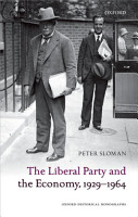 The Liberal Party and the Economy  1929 1964 PDF
