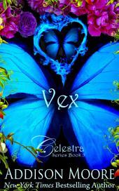 Vex (Celestra Series 5)