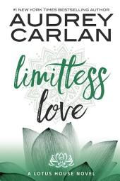 Limitless Love: Lotus House Book 4