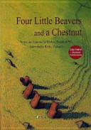 FOUR LITTLE BEAVERS AND A CHESTNUT