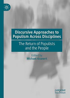 Discursive Approaches to Populism Across Disciplines PDF