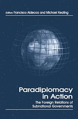 Paradiplomacy in Action