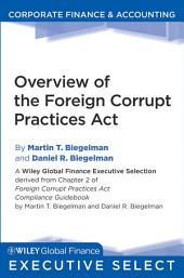 Overview of the Foreign Corrupt Practices Act
