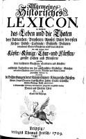 Allgemeines Historisches Lexicon  in welchem  das Leben und die Thaten derer Patriarchen  Propheten     der ersten Kirchen      Kayser  K  nige     vorgestellet werden PDF