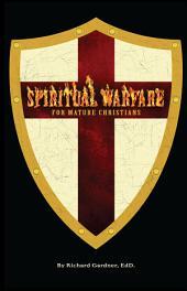 Spiritual Warfare for Mature Christians