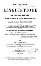 Dictionnaire de linguistique et de philologie comparée: histoire de toutes les langues mortes et vivantes ou Traité complet d'idiomographie ...