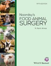 Noordsy's Food Animal Surgery: Edition 5