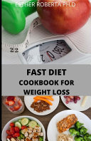The Fast Diet Cookbook For Weight Loss Book PDF