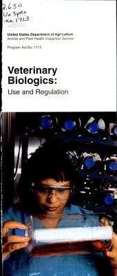 Veterinary Biologics: Use and Regulation