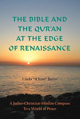The Bible and the Qur an at the Edge of Renaissance PDF