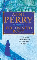 The Twisted Root  William Monk Mystery  Book 10  PDF