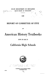 Report of Committee of Five on American History Textbooks Now in Use in California High Schools