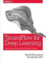 TensorFlow for Deep Learning