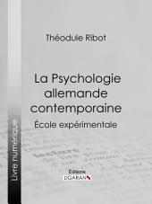 La Psychologie allemande contemporaine: École expérimentale
