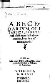 Abecedarium, oli tabliza, iz katere se vsaki more lahku inu vkratkim, brati inu pisati nauuzhiti