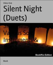 Silent Night (Duets): Sheet Music for Various Solo Instruments & Piano