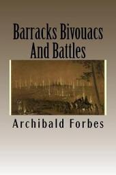 Barracks, Bivouacs, and Battles