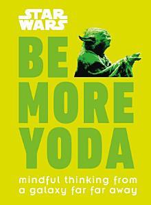 Star Wars Be More Yoda Book