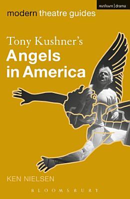 Tony Kushner s Angels in America