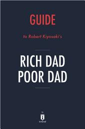 Guide to Robert Kiyosaki's Rich Dad Poor Dad by Instaread
