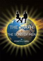 The Earth and the Sons of Men PDF