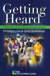 Getting Heard: A Handbook for Hong Kong Citizens