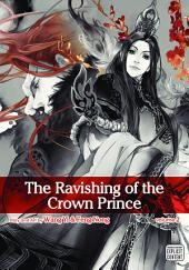 The Ravishing of the Crown Prince, Vol. 2 (Yaoi Manga)