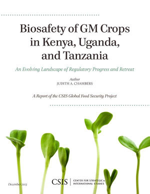 Biosafety of GM Crops in Kenya, Uganda, and Tanzania