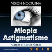 Miopía y Astigmatismo - Visión nocturna