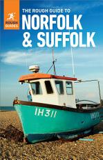 The Rough Guide to Norfolk   Suffolk  Travel Guide eBook  PDF