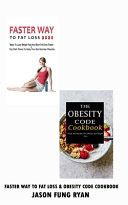 Faster Way to Fat Loss 2020 & the Obesity Code Cookbook