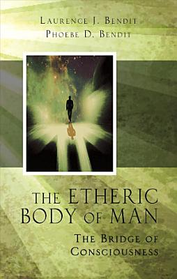 The Etheric Body of Man