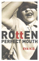 Rotten Perfect Mouth PDF