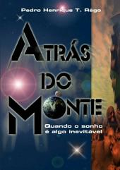 Atrás Do Monte