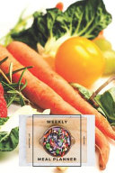 Weekly Meal Planner Shopping List and Recipes