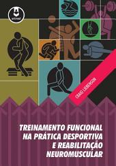 Treinamento Funcional na Prática Desportiva e Reabilitação Neuromuscular
