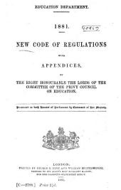 Code of Regulations for Public Elementary Schools in England(excluding Wales and Monmouthshire), with Schedules