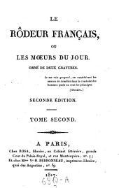Le Rodeur francais ou les moeurs du jour, orne de gravures: Volume2
