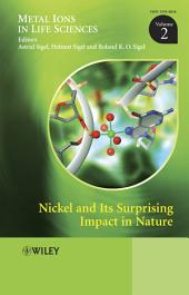 Nickel and Its Surprising Impact in Nature
