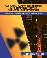 RADIATION SAFETY PROCEDURES AND TRAINING FOR THE RADIATION SAFETY OFFICER PDF