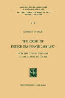 The Crisis of French Sea Power, 1688–1697
