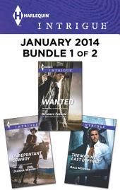 Harlequin Intrigue January 2014 - Bundle 1 of 2: An Anthology