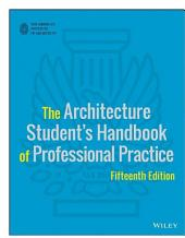 The Architecture Student's Handbook of Professional Practice: Edition 15