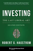 Investing  The Last Liberal Art PDF