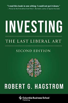 Investing  The Last Liberal Art PDF
