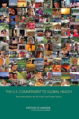 The U S  Commitment to Global Health